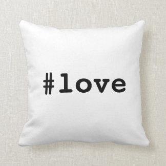 #love hashtag cushion You deserve LOVE
