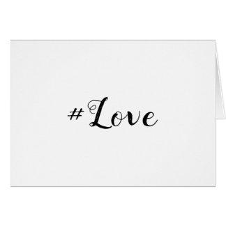 #Love | Hashtag Love Card
