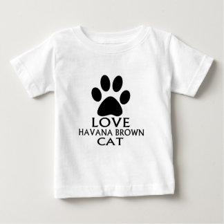 LOVE HAVANA BROWN CAT DESIGNS BABY T-Shirt