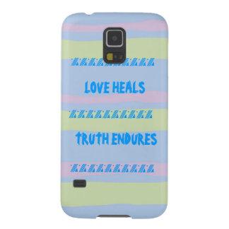 LOVE HEALS, TRUTH ENDURES GALAXY S5 CASES