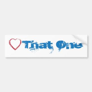"Love Heart ""That One"" Barack Obama Election 2008 Bumper Sticker"
