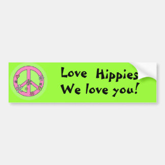 Love Hippies! Bumper Sticker