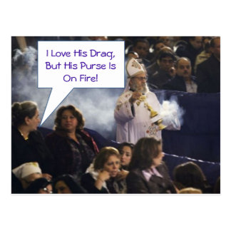 Love His Drag But His Purse Is On Fire! Postcard