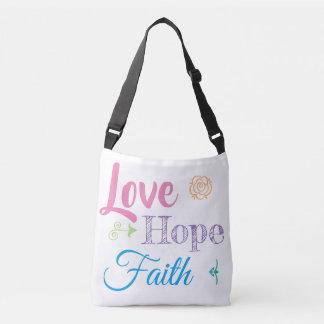 Love hope and faith tote
