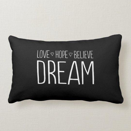 Love. Hope. Believe. Dream. Lumbar Pillow