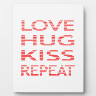 LOVE HUG KISS REPEAT - strips - red and white. Plaque
