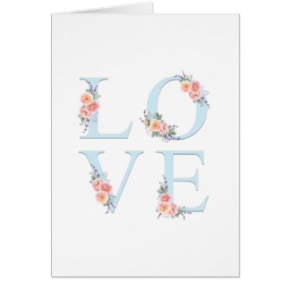Love in Bloom Romantic Floral Typography Card