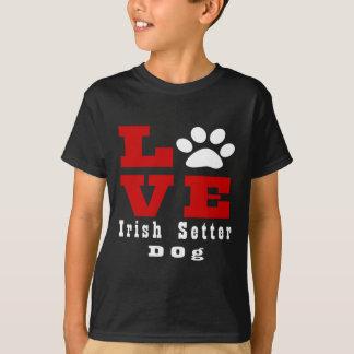 Love Irish Setter Dog Designes T-Shirt