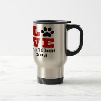 Love Irish Wolfhound Dog Designes Travel Mug