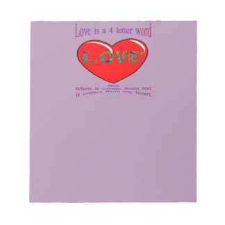 Love is a 4 Letter Word Notepads