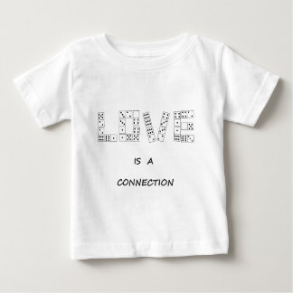 Love is a Connection Baby T-Shirt