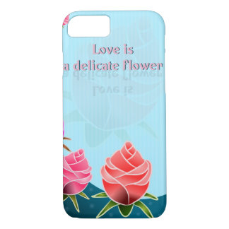 Love is a delicate flower case