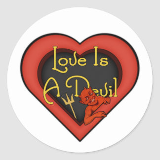 Love Is A Devil Classic Round Sticker