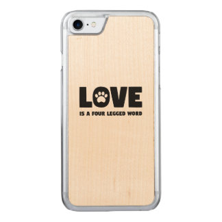 Love is a Four Legged Word Carved iPhone 8/7 Case