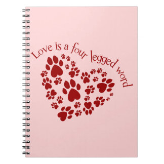 Love is a four legged word spiral notebook