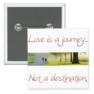 Love is a Journey 2 Inch Square Button