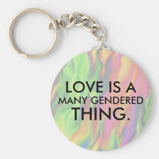 Love is a many gendered thing key chain