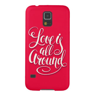 Love Is All Around Script Lettering Pink Galaxy S5 Cases