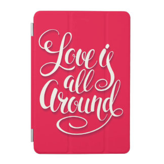 Love Is All Around Script Lettering Pink iPad Mini Cover