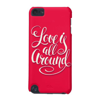 Love Is All Around Script Lettering Pink iPod Touch (5th Generation) Covers