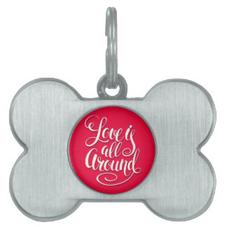 Love Is All Around Script Lettering Pink Pet ID Tag