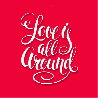 Love Is All Around Script Lettering Pink Standing Photo Sculpture