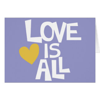 Love Is All words design Greeting Card