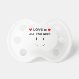 Love is All You Need Pacifier