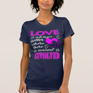 Love is always better Tee Shirts