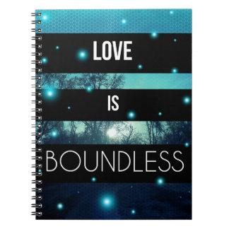 Love is Boundless Spiral Notebook   Journal