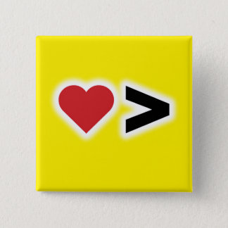 Love is Greater 2 Inch Square Button