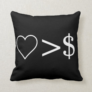 Love Is Greater Than Money Throw Pillow