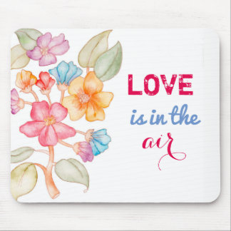 Love is in the air floral greeting card mouse pad