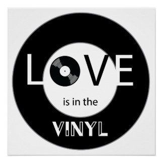 Love is in the Vinyl Perfect Poster