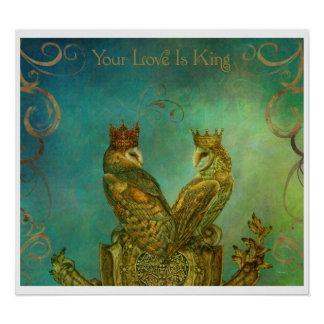 Love is King Poster