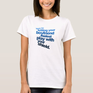 Love is letting your boyfriend  (woman's) T-Shirt
