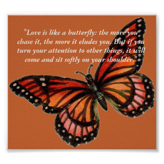 """""""Love is like a butterfly: the more... Poster"""