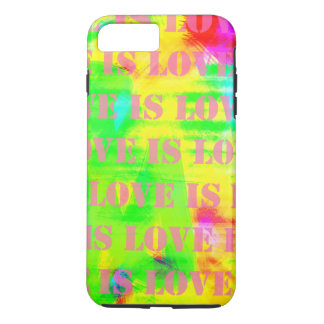 Love is love on colorful abstract rainbow colors iPhone 7 plus case