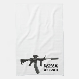 Love is Never Having To Reload AR-15 Kitchen Towel