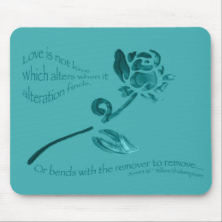Love is Not Love... Mouse Pad