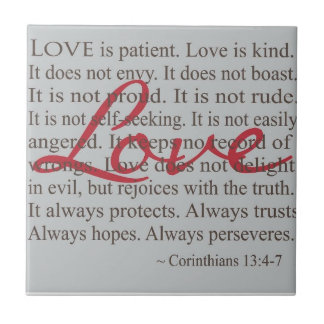 """Love is patient"" Ceramic Tile"