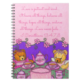 Love is Patient & Kind~Bears All Things~Tea Party Spiral Notebook