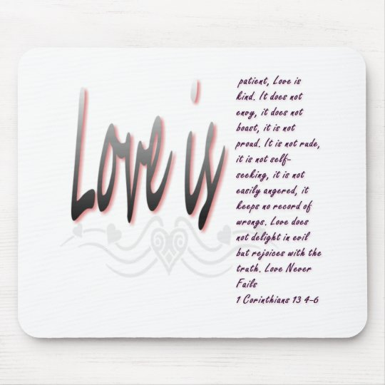 Love Is Patient Mouse Pad