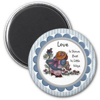 Love Is Shown Best in Little Ways Magnet