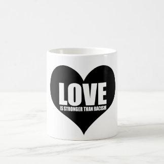 Love Is stronger than racism mug