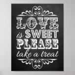 Love Is Sweet - Chalkboard Wedding Sign Poster