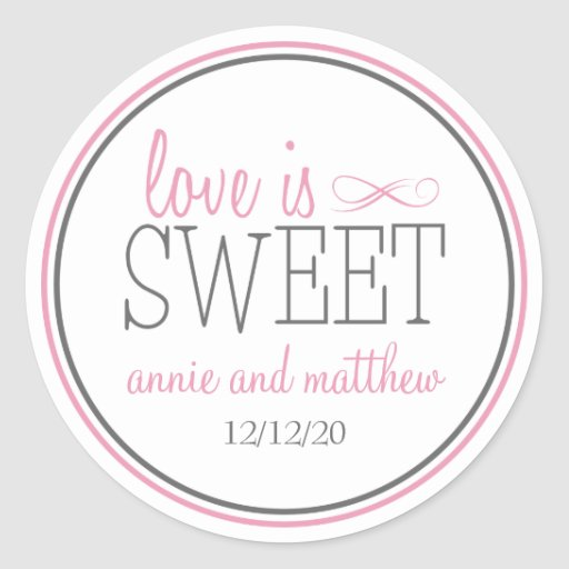 Love Is Sweet Labels (Pink / Gray) Round Stickers
