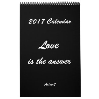 Love is the Answer 2017 Calendar Black Single Page