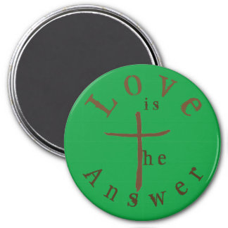 Love is the Answer 3 Inch Round Magnet