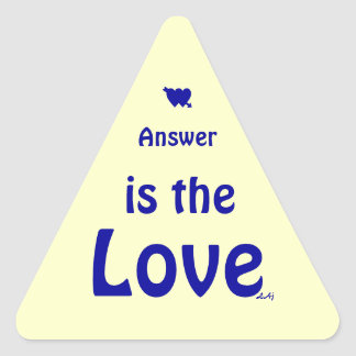 Love is the Answer Blue on Yellow Triangle Sticker